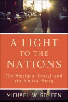 Michael Goheen - A Light to the Nations
